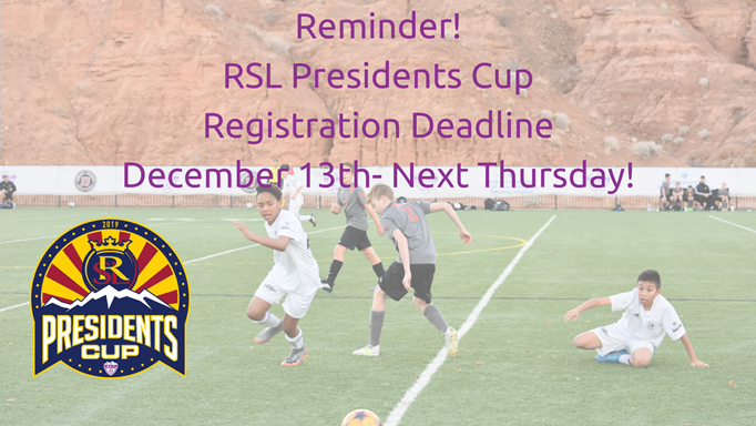 RSL Presidents Cup Registration Deadline...
